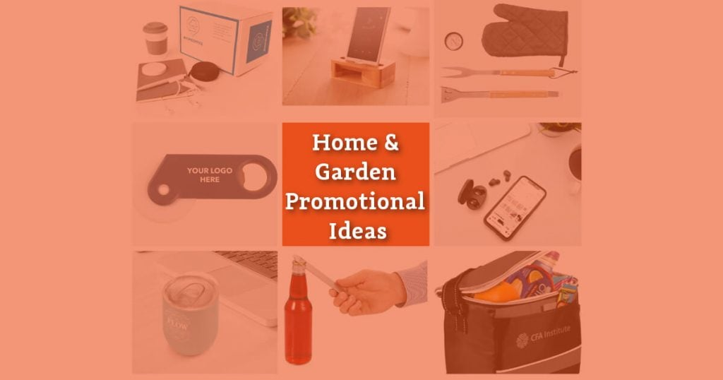 Home and Garden Promotional Item Ideas
